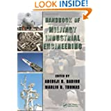 Handbook of Military Industrial Engineering (Industrial Innovation Series)