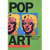 Pop Art: A Critical History (Documents of Twentieth-Century Art)by Steven Madoff