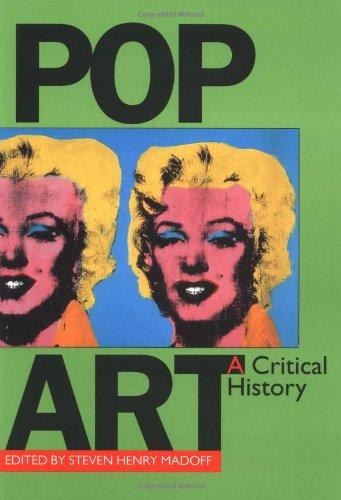 Pop Art a Critical History (Documents of Twentieth-Century Art)