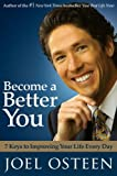 Image of Become a Better You: 7 Keys to Improving Your Life Every Day