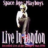 echange, troc Space Age Playboys - Live In London