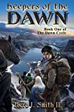 Keepers of the Dawn (The Dawn Cycle Book 1)