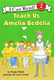 img - for Teach Us, Amelia Bedelia (I Can Read Book 2) book / textbook / text book