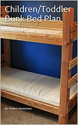 Children/Toddler Bunk Bed Plan