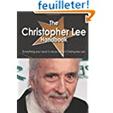 The Christopher Lee Handbook - Everything You Need to Know About Christopher Lee