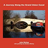 A Journey Along the Grand Union Canal