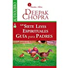 Las Siete Leyes Espirituales, Guía Para Padres [The Seven Spíritual Laws of Success for Parents] Audiobook by World Chopra Narrated by Alejandro Correa