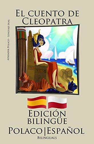 aprender-polaco-edicion-bilingue-polaco-espanol-el-cuento-de-cleopatra
