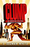 CLUMP - An American Splatire