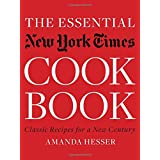 The Essential New York Times Cookbook: Classic Recipes for a New Century ~ Amanda Hesser