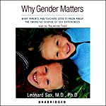 Why Gender Matters | Leonard Sax