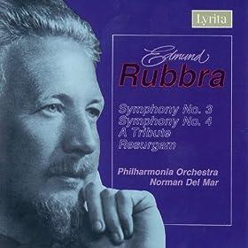 Rubbra: Symphony No. 3 , A Tribute, Resurgam and Symphony No. 4