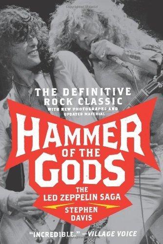 Hammer Of The Gods: The Led Zeppelin Saga By Davis, Stephen (2008) Paperback
