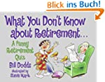 What You Don't Know about Retirement:...