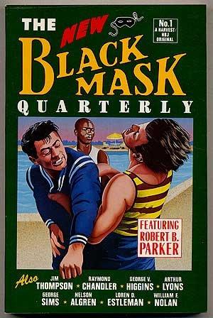 THE NEW BLACK MASK QUARTERLY - Number 1; 2; 3; 4; 5; 6; 7; 8 - 1985 - 1987:  The Ripoff; Backfire; A Case of Chivas Rega