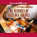 The Memoirs of Sherlock Holmes (       UNABRIDGED) by Sir Arthur Conan Doyle Narrated by Alexander Spencer