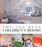 The 100 Best Children's Rooms
