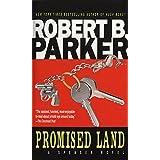 Promised Land (A Spenser Novel) ~ Robert B. Parker