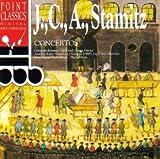 J.C.A. Stamitz: Concertos (Con Flute/Con Cl/Con Flute)