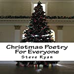 Christmas Poetry for Everyone | Steve Ryan