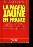 echange, troc Patrice Chairoff, Korinn Le Saint - La mafia jaune en France