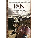 Pan y circo (Novela Historica (roca))