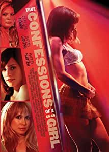 Confessions of a Go-Go Girl - Movie Poster - 11 x 17 Inch (28cm x 44cm)