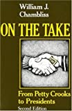 Image of On the Take, Second Edition: From Petty Crooks to Presidents (A Midland Book)