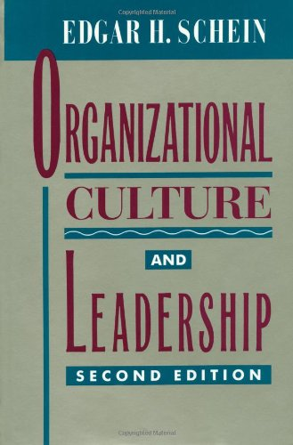 Organizational Culture and Leadership (The Jossey-Bass