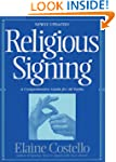 Religious Signing: A Comprehensive Gu...