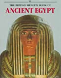 British Museum Book of Ancient Egypt