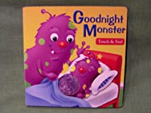 Goodnight Monster - Touch & Feel