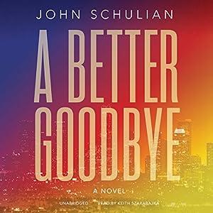 A Better Goodbye Audiobook