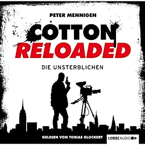 Die Unsterblichen (Cotton Reloaded 23) Hörbuch
