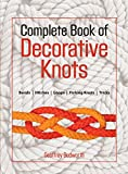 Complete Book of Decorative Knots