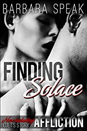 Finding Solace (Flawlessly Broken trilogy Book 1)