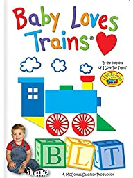 I Love Toy Trains - Baby Loves Trains