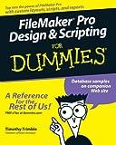 Timothy Trimble FileMaker Pro Design & Scripting for Dummies