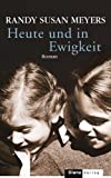 img - for Heute und in Ewigkeit: Roman (German Edition) book / textbook / text book