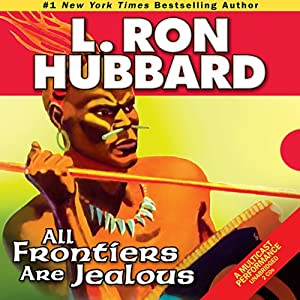All Frontiers Are Jealous Audiobook