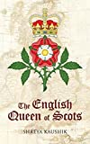 The English Queen of Scots