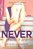 9781482749960: Never Too Far (Fallen Too Far)