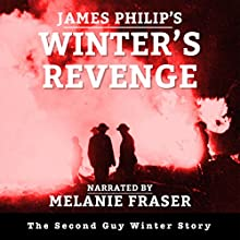Winter's Revenge: Guy Winter Mysteries, Book 2 Audiobook by James Philip Narrated by Melanie Fraser