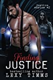 Finding Justice: Detective Suspence Thriller Crime Action Romance (Justice Series) (Volume 2)