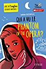 Qui a vu le Phantom of the Opera ? par Rozenfeld
