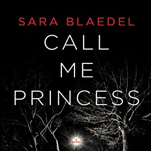 Call Me Princess | [Sara Blaedel]