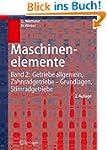 Maschinenelemente: Band 2: Getriebe a...