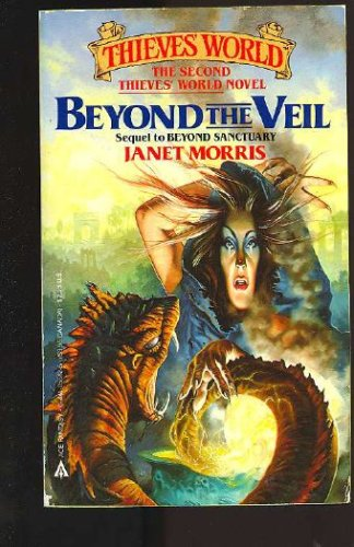 Beyond The Veil (Thieves' World), Janet Morris