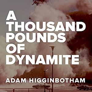 A Thousand Pounds of Dynamite Audiobook