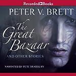 The Great Bazaar | Peter V. Brett